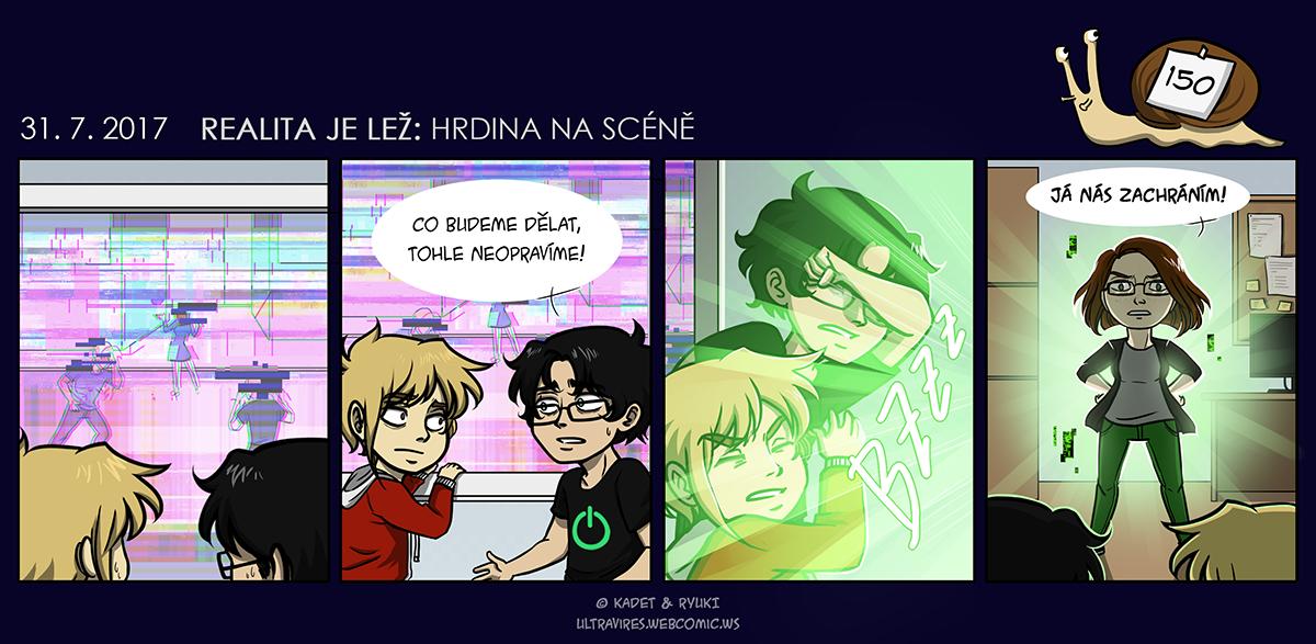 Komiks 150: Realita je lež: Hrdina na scéně