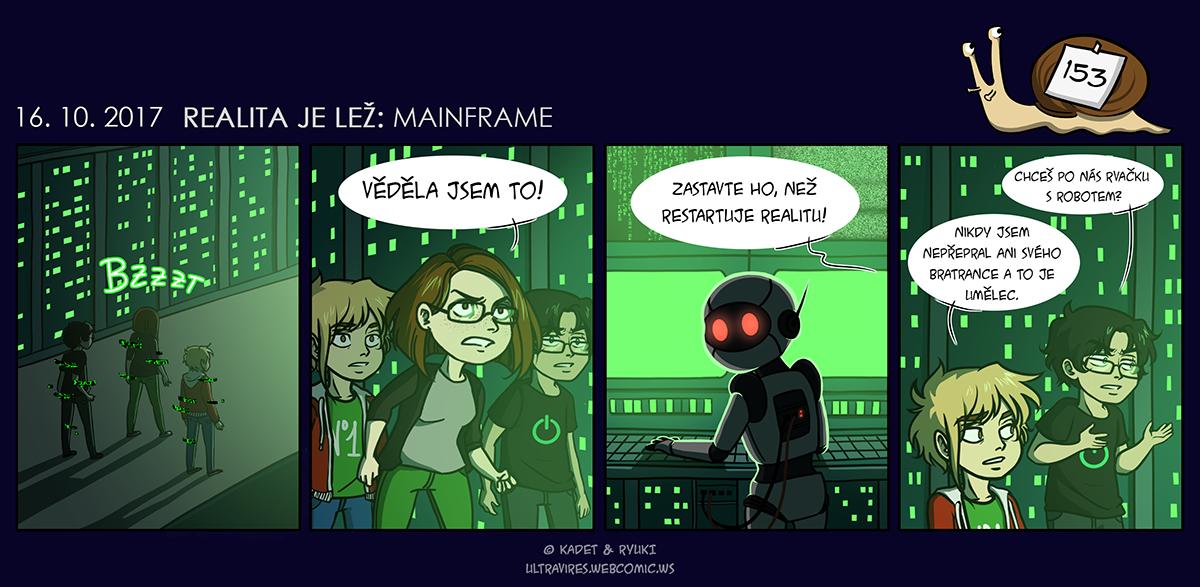 Komiks 153: Realita je lež: Mainframe
